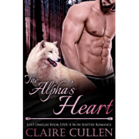 The Alpha's Heart: Lost Omegas Book Five: A M/M Shifter Romance (English Edition)