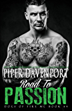 Road to Passion (Dogs of Fire Book 4)