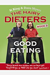 The Hairy Dieters: Good Eating (Hairy Bikers) Kindle Edition