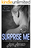 Surprise Me: Dragons Love Curves Book 6.5 (Dragons Love Curves Series Novellas 2)