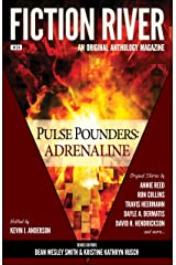 Fiction River: Pulse Pounders Adrenaline (Fiction River: An Original Anthology Magazine Book 24) Kindle Edition
