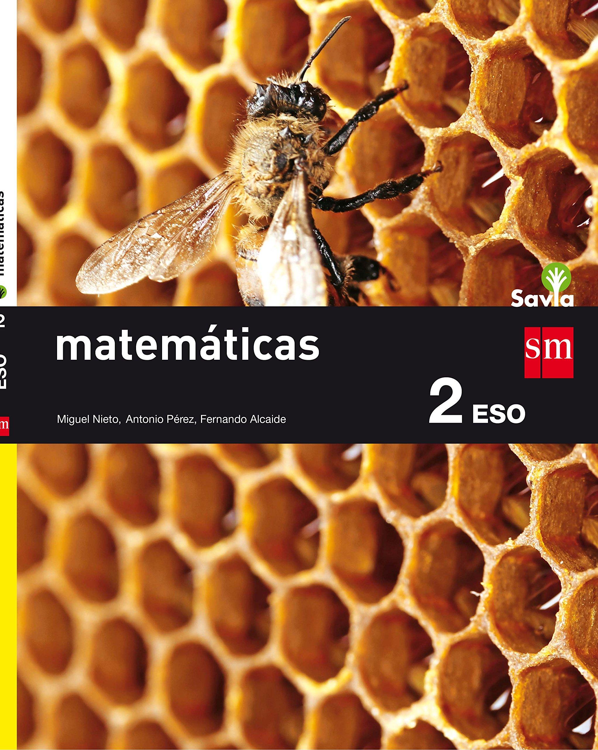 Matemáticas. 2 ESO. Savia - 9788467586787: Amazon.es: Nieto ...