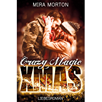 Crazy. Magic. Christmas.: Liebesroman
