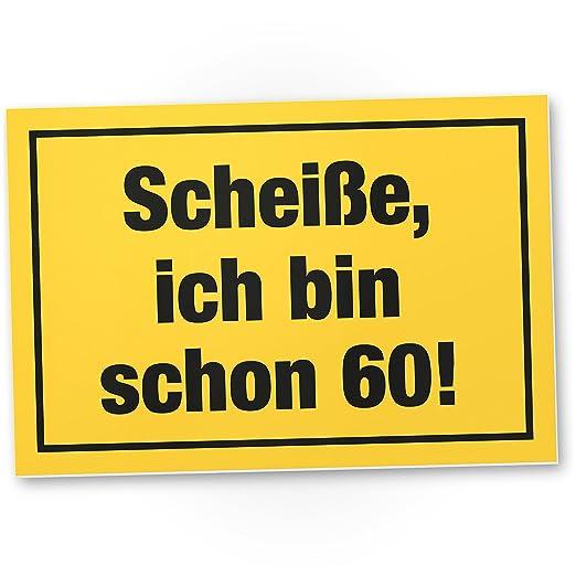 DankeDir!. Ich Bin Schon 60 años - Plástico Cartel - 60 ...