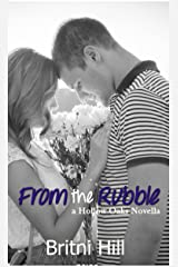 From the Rubble (Hollow Oaks Book 2) Kindle Edition