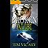 Broken Alibi: Lies, Memory and Justice (The Trials of Sarah Newby Book 4)