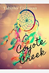 Coyote Creek Kindle Edition