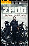 ZPOC: The Beginning