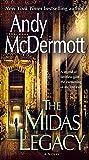 The Midas Legacy: A Novel (Nina Wilde and Eddie Chase)