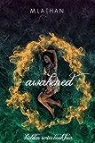 Awakened (Hidden Series Book Four)