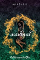 Awakened (Hidden Series Book Four) Kindle Edition