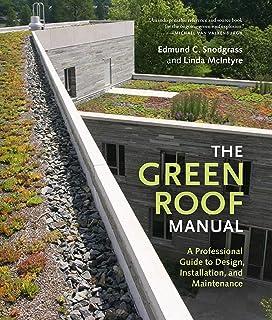Green Roof Plants A Resource And Planting Guide Snodgrass Edmund C Snodgrass Lucie L 9780881927870 Amazon Com Books