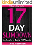 17-Day Slim Down (2nd Edition): Flat Abs, Firm Butt & Lean Legs - See Results in Days, NOT Weeks! (Exercise) (English Edition)