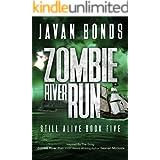 Zombie River Run: Still Alive Book Five