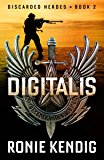 Digitalis (Discarded Heroes Book 2)
