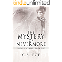 The Mystery of Nevermore (Snow & Winter Book 1) (English Edition)