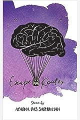 Escape Routes: Short Stories Kindle Edition