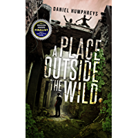 A Place Outside The Wild (Z-Day Book 1)
