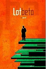 Lot Beta Kindle Edition