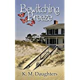Bewitching Breeze (Sisters of the Legend Trilogy Book 1)