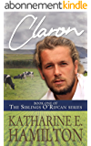 Claron: Book One of the Siblings O'Rifcan Series (English Edition)