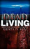 Dead Living (Spirit Caller Book 5)
