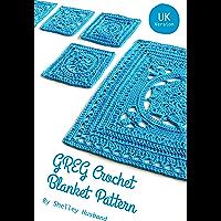 GREG Crochet Blanket Pattern UK Version (English Edition)