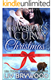 The Cowbear's Curvy Christmas (Curvy Bear Ranch Book 2)