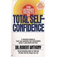 The Ultimate Secrets of Total Self-Confidence (English Edition)