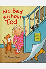 No Bed Without Ted Hardcover