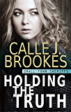Holding the Truth (Small-Town Sheriffs Book 1)
