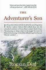 The Adventurer's Son: A Memoir Kindle Edition