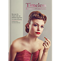Timeless: A Century of Iconic Looks (English Edition)