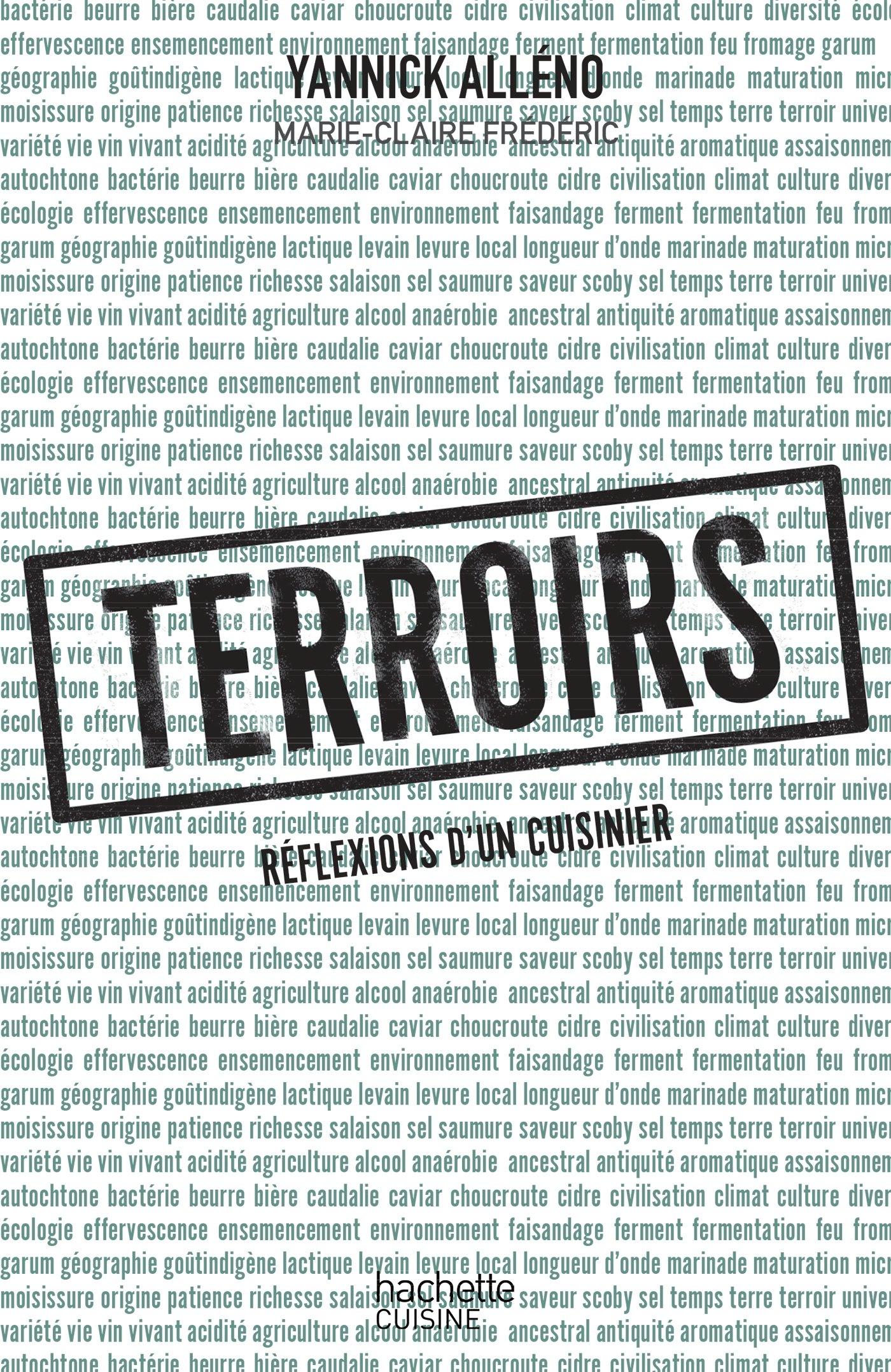 Terroirs Reflexions D Un Cuisinier Prix Des Chefs