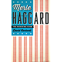 Merle Haggard: The Running Kind (American Music) book cover