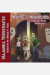 House of Horrors: A Weirdville Book Audible Audiobook
