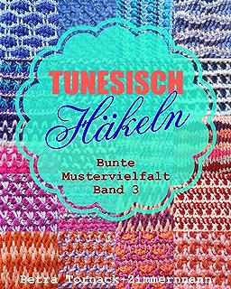 Tunesisch Häkeln Band 2 Farbige Muster Streifen Tunesische