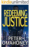 Redeeming Justice: A Legal Thriller (Bill Harvey Book 2)