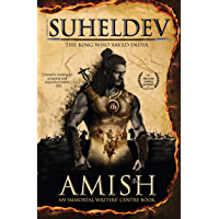 Legend of Suheldev: The King Who Saved India (English Edition)