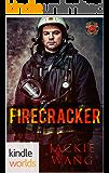 Dallas Fire & Rescue: Firecracker (Kindle Worlds Novella)