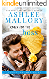 Crazy for the Boss (Crazy in Love Book 1)
