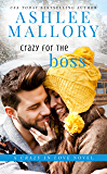 Crazy for the Boss: A Sweet Romantic Comedy (Crazy in Love Book 1)