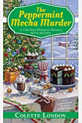 The Peppermint Mocha Murder (A Chocolate Whisperer Mystery Book 5) Kindle Edition