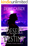 Desert of Destiny (Sleeping Gods Series Book 2)