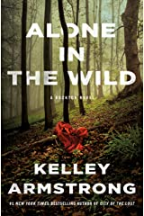 Alone in the Wild: A Rockton Novel (Casey Duncan Novels Book 5) Kindle Edition