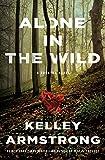 Alone in the Wild: A Rockton Novel (Casey Duncan Novels)