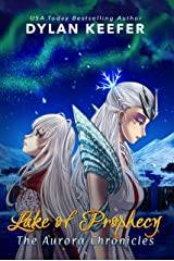 Lake of Prophecy: A Coming of Age Middle Grade Fantasy Novel (The Aurora Chronicles Book 2) Kindle Edition