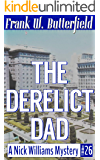 The Derelict Dad (A Nick Williams Mystery Book 26) (English Edition)
