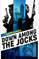 Down Among the Jocks (Hardman Book 5) Kindle Edition