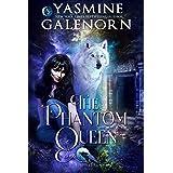 The Phantom Queen (Whisper Hollow Book 3)